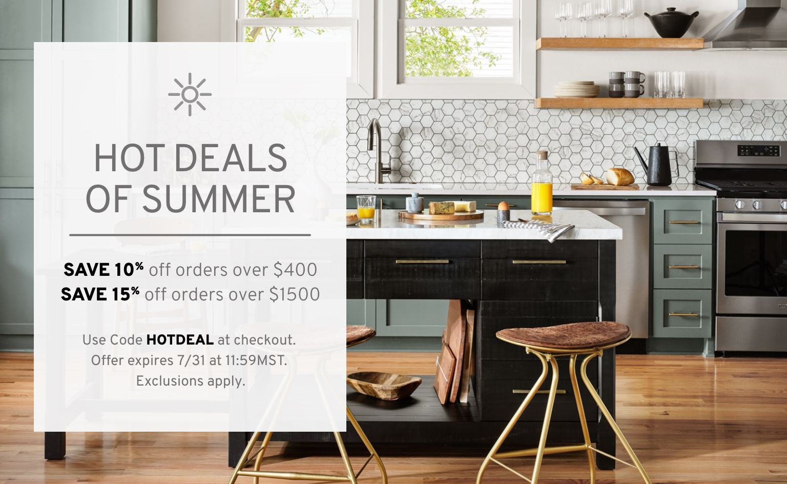Hot Deals Of Summer - Save 10% off $400 - Save 15% off $1500
